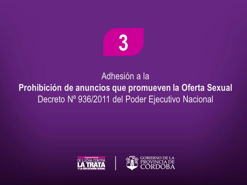 Adhesión a la Prohibición de anuncios que promueven la Oferta Sexual Decreto Nº 936/2011 del Poder Ejecutivo Nacional 3