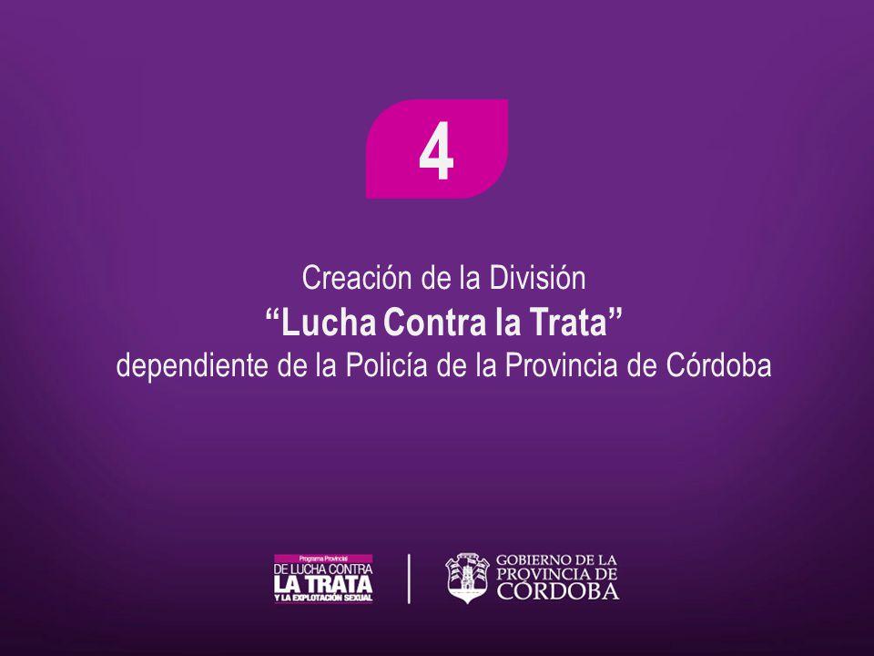Creación de la División Lucha Contra la Trata dependiente de la Policía de la Provincia de Córdoba 4