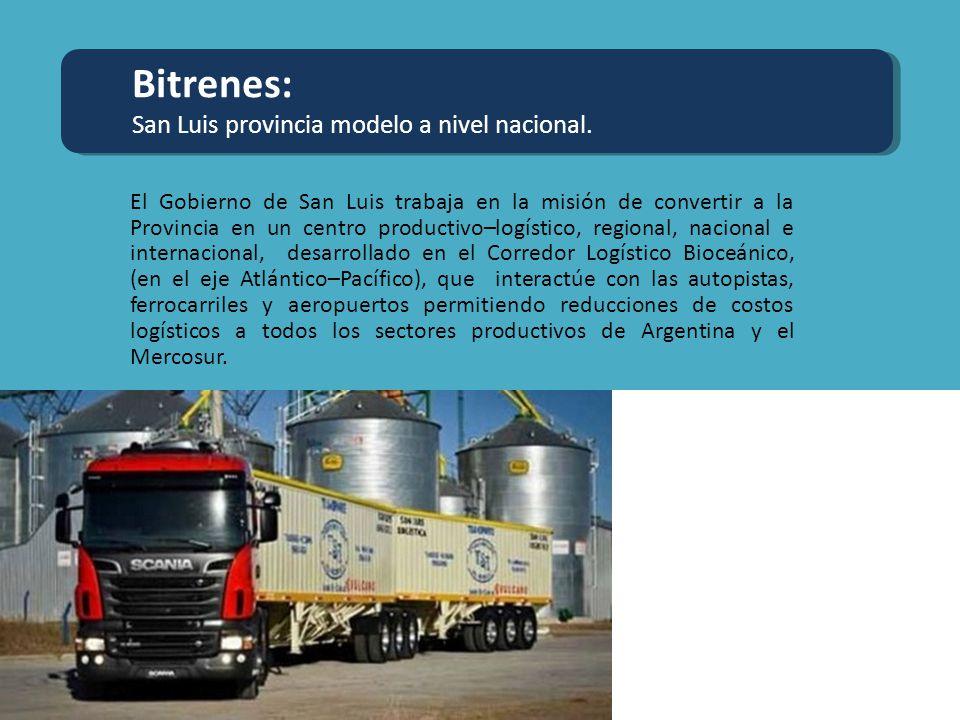 Bitrenes: San Luis provincia modelo a nivel nacional. El Gobierno de San Luis trabaja en la misión de convertir a la Provincia en un centro productivo