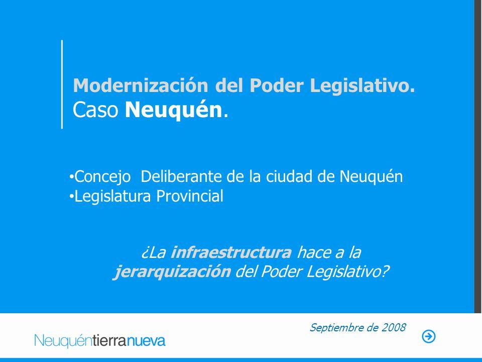 Modernización del Poder Legislativo. Caso Neuquén.