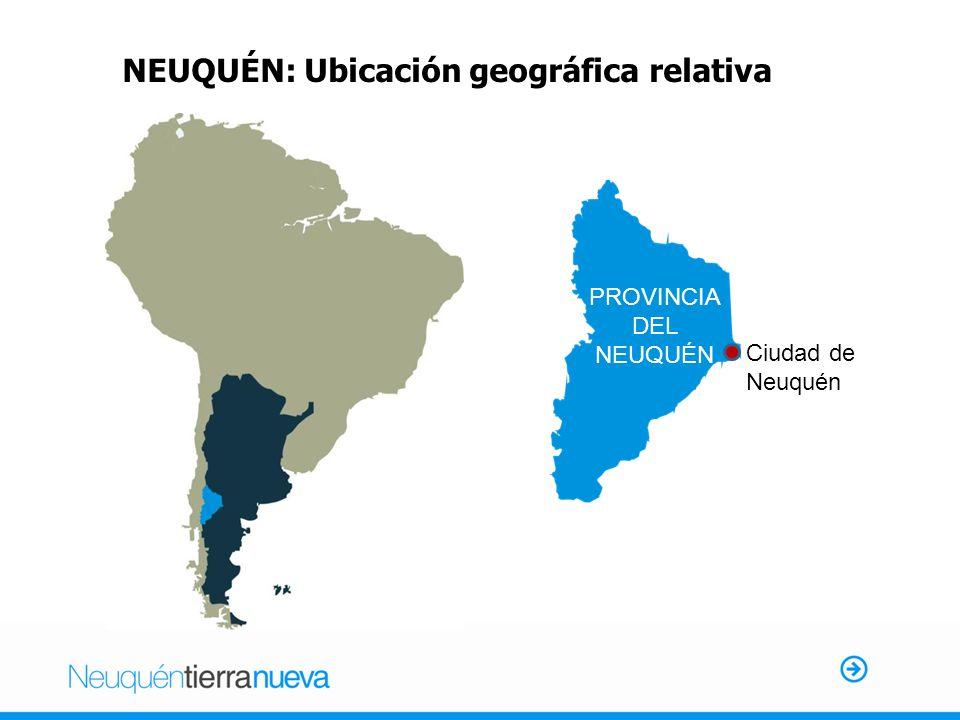 NEUQUÉN: Ubicación geográfica relativa Ciudad de Neuquén PROVINCIA DEL NEUQUÉN