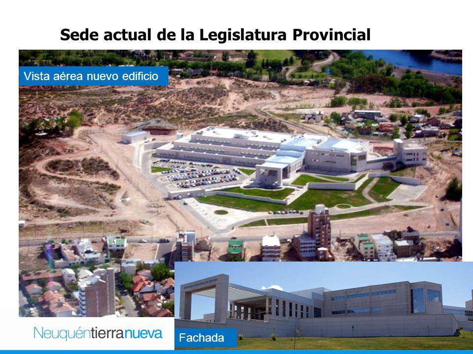 Sede actual de la Legislatura Provincial Vista lateral Vista aérea nuevo edificio Fachada