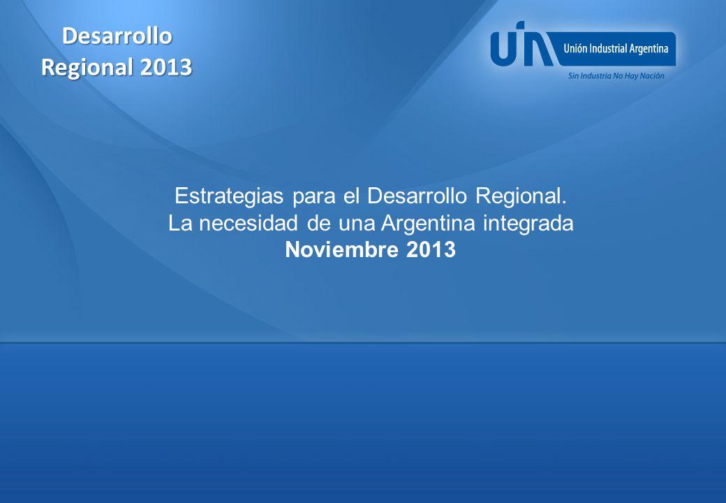 Desarrollo Regional 2013 Estrategias para el Desarrollo Regional.
