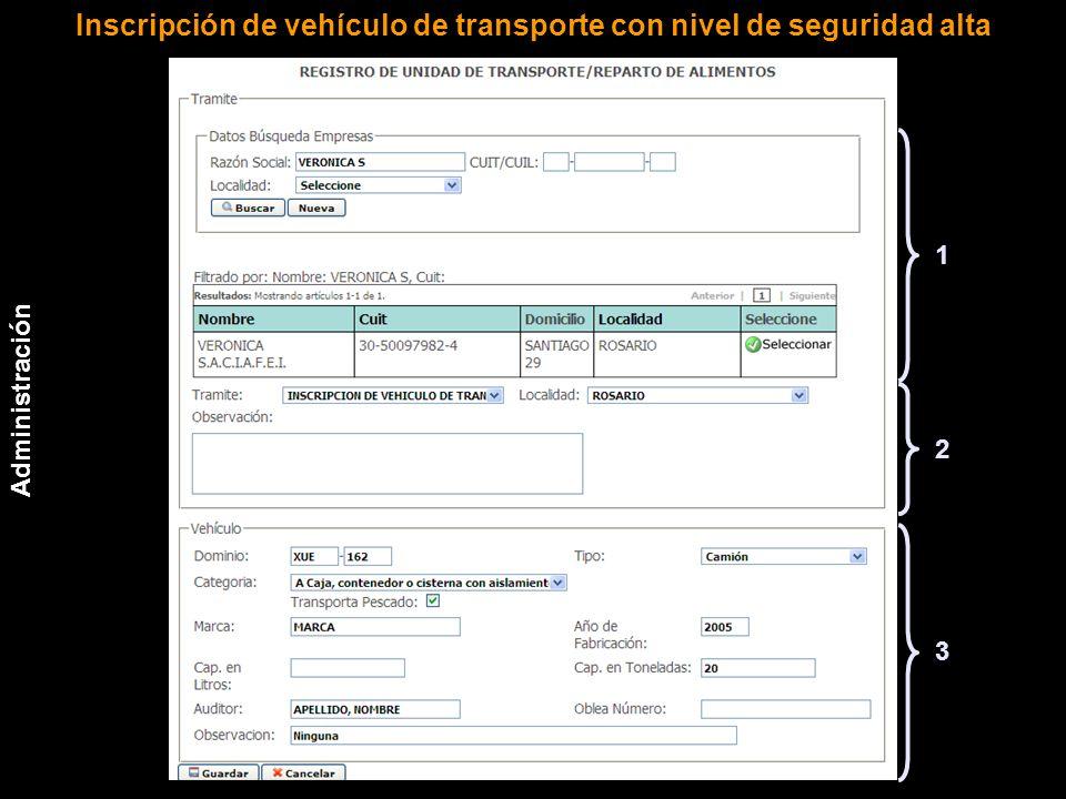 3 1 2 Administración Inscripción de vehículo de transporte con nivel de seguridad alta