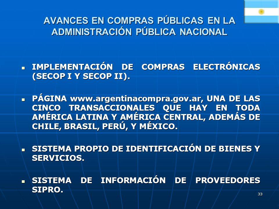33 AVANCES EN COMPRAS PÚBLICAS EN LA ADMINISTRACIÓN PÚBLICA NACIONAL IMPLEMENTACIÓN DE COMPRAS ELECTRÓNICAS (SECOP I Y SECOP II). IMPLEMENTACIÓN DE CO