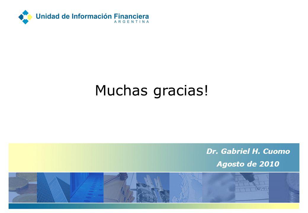 Muchas gracias! Dr. Gabriel H. Cuomo Agosto de 2010
