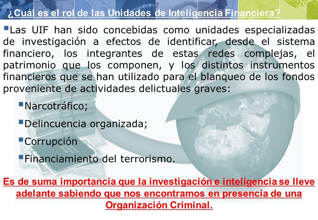 La Unidad de Información Financiera será la encargada del análisis, el tratamiento y la transmisión de información a los efectos de prevenir e impedir: 1.
