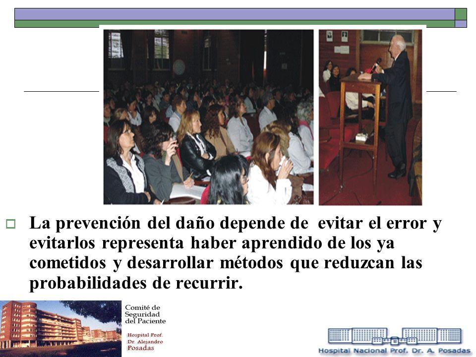La prevención del daño depende de evitar el error y evitarlos representa haber aprendido de los ya cometidos y desarrollar métodos que reduzcan las pr