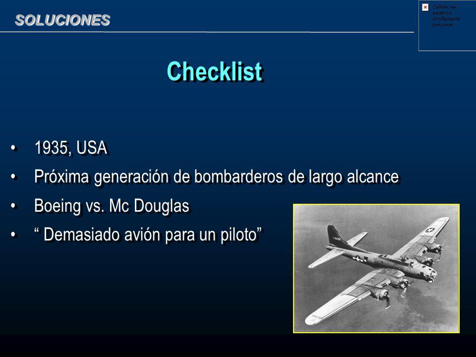 SOLUCIONES Checklist 1935, USA Próxima generación de bombarderos de largo alcance Boeing vs. Mc Douglas Demasiado avión para un piloto Checklist 1935,