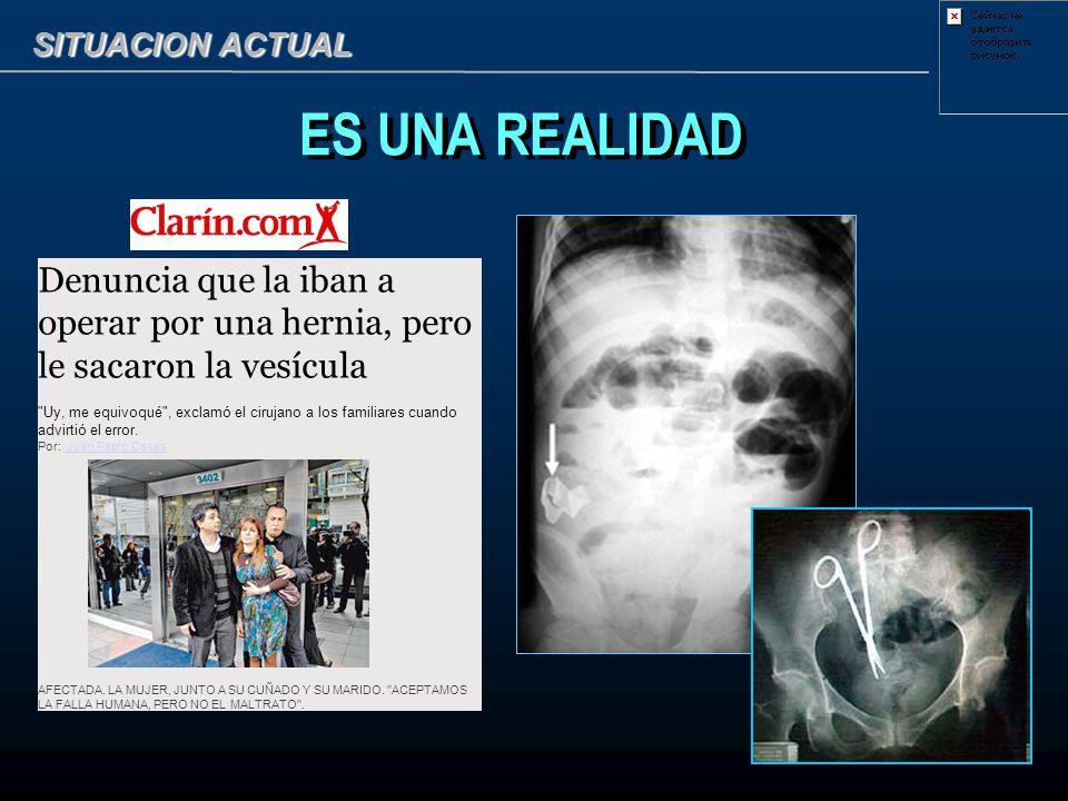 SITUACION ACTUAL ES UNA REALIDAD Denuncia que la iban a operar por una hernia, pero le sacaron la vesícula