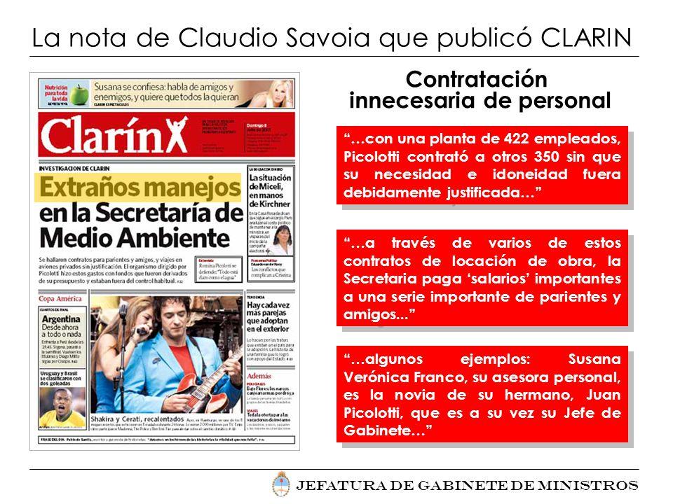 La nota de Claudio Savoia que publicó CLARIN Contratación innecesaria de personal …con una planta de 422 empleados, Picolotti contrató a otros 350 sin