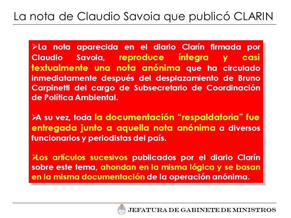 Jefatura de Gabinete de Ministros La nota de Claudio Savoia que publicó CLARIN La nota aparecida en el diario Clarín firmada por Claudio Savoia, repro
