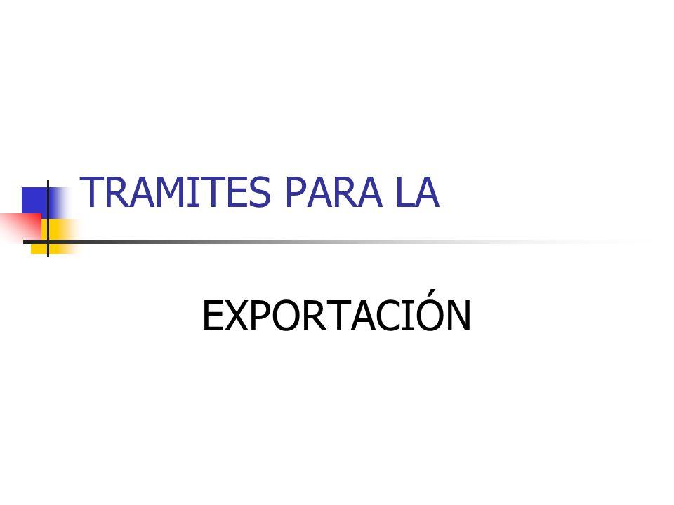 TRAMITES PARA LA EXPORTACIÓN