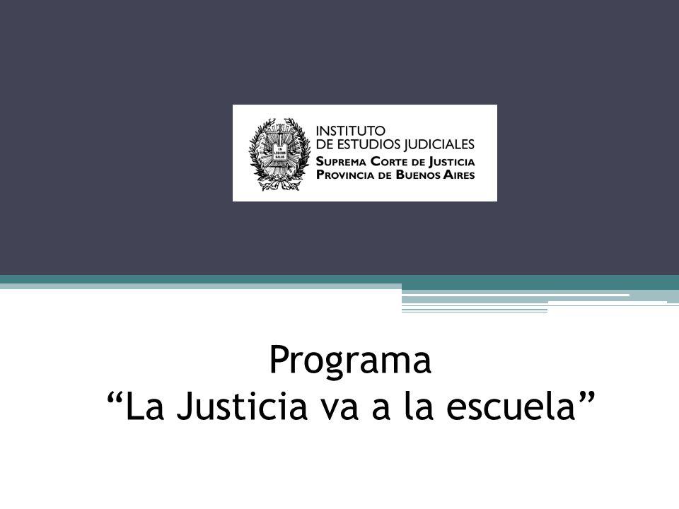 Programa La Justicia va a la escuela