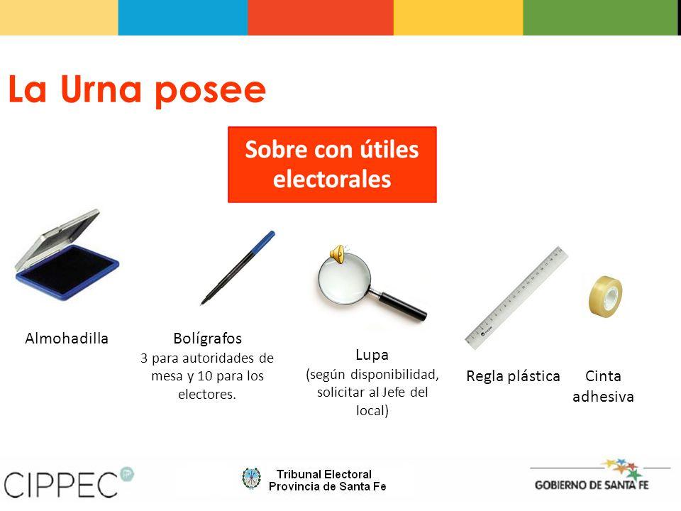 La Urna posee Almohadilla Lupa (según disponibilidad, solicitar al Jefe del local) Regla plásticaCinta adhesiva Bolígrafos 3 para autoridades de mesa y 10 para los electores.