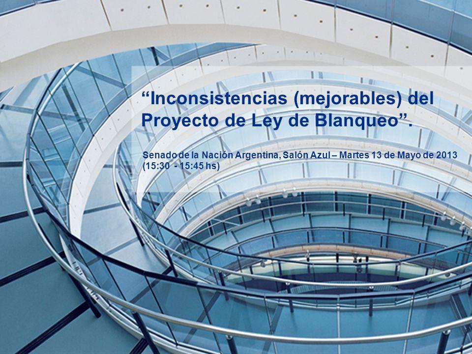Inconsistencias (mejorables) del Proyecto de Ley de Blanqueo.