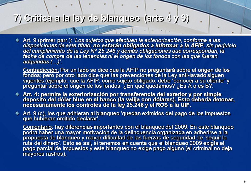 9 7) Critica a la ley de blanqueo (arts 4 y 9) Art.