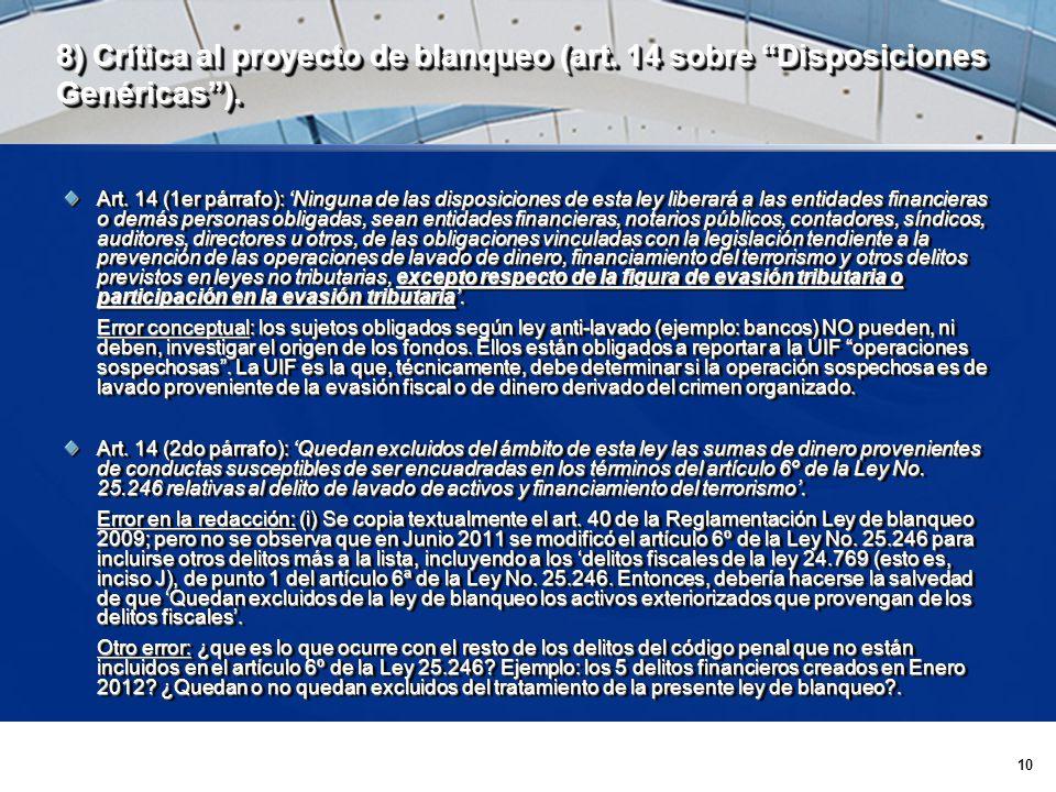 10 8) Crítica al proyecto de blanqueo (art. 14 sobre Disposiciones Genéricas).
