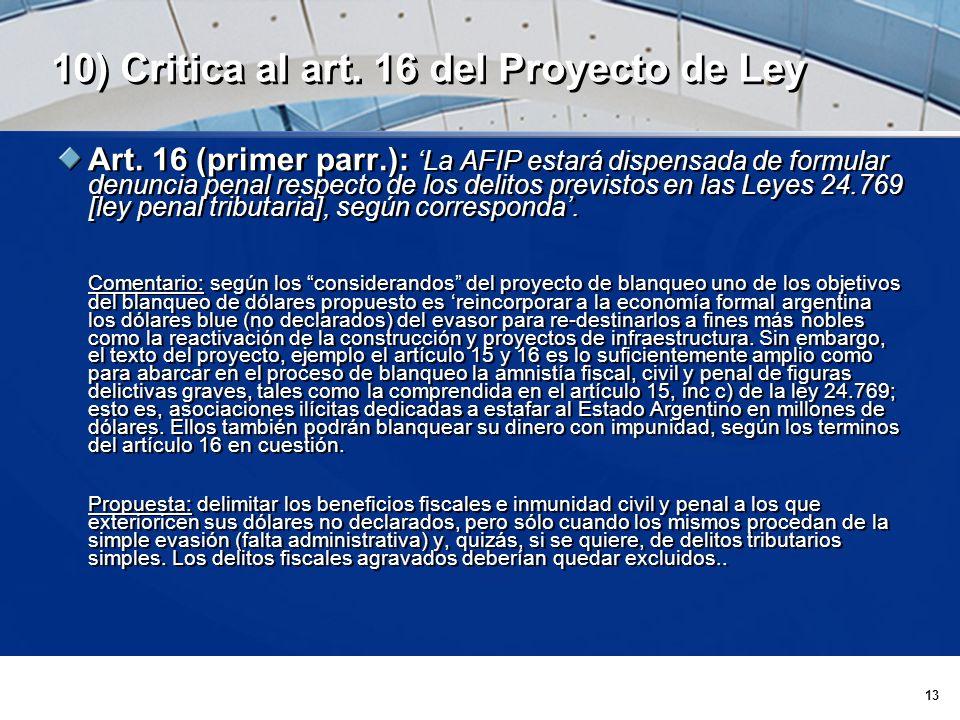 13 10) Critica al art. 16 del Proyecto de Ley Art.