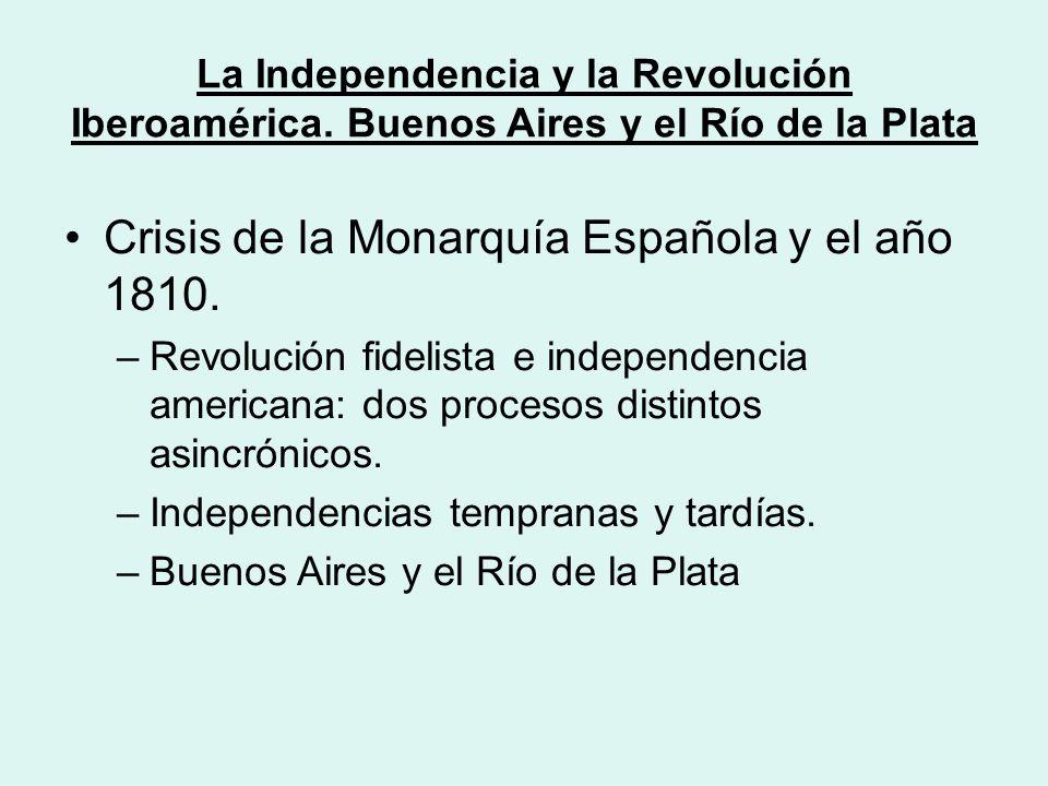 La Independencia y la Revolución Iberoamérica.