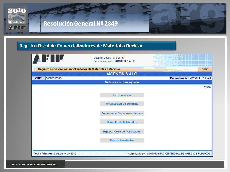 21 Resolución General Nº 2849 Registro Fiscal de Comercializadores de Material a Reciclar