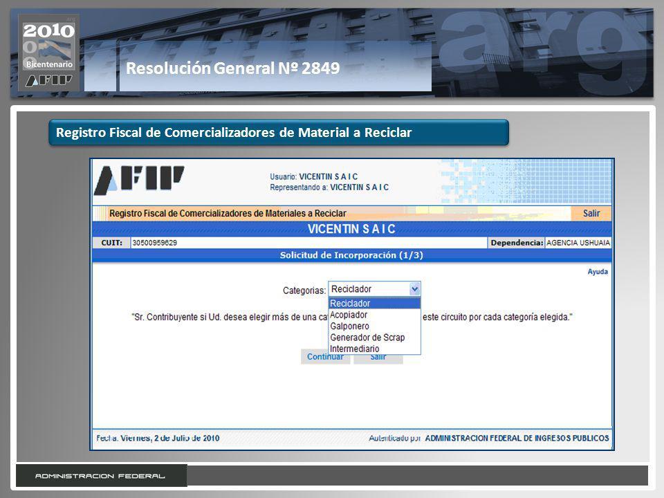 22 Resolución General Nº 2849 Registro Fiscal de Comercializadores de Material a Reciclar