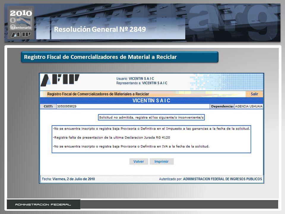 24 Resolución General Nº 2849 Registro Fiscal de Comercializadores de Material a Reciclar