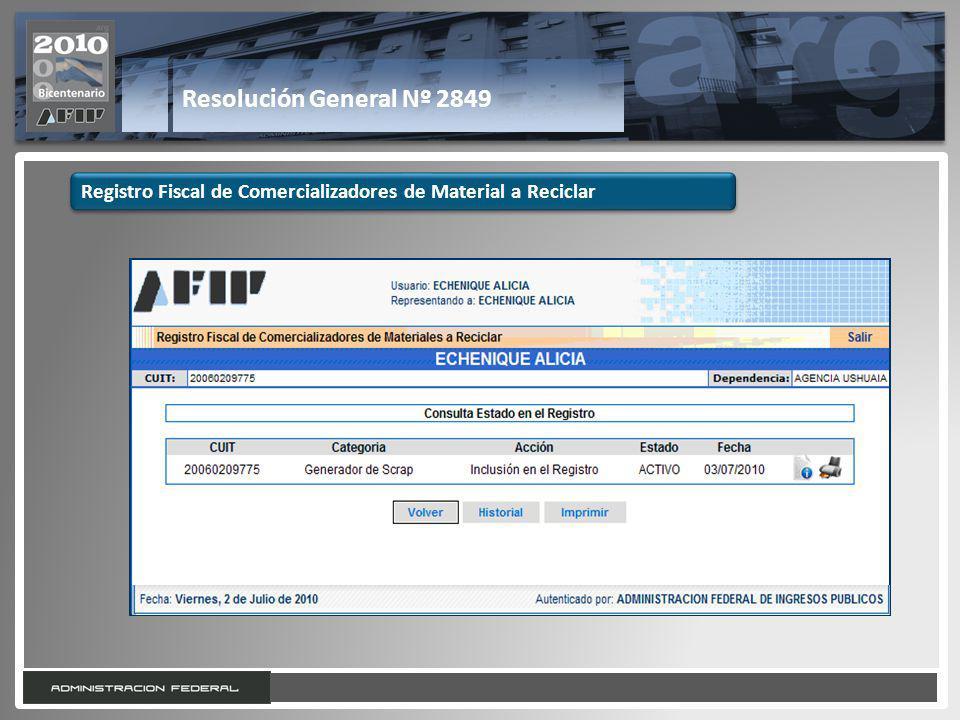 26 Resolución General Nº 2849 Registro Fiscal de Comercializadores de Material a Reciclar
