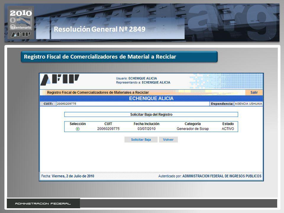 27 Resolución General Nº 2849 Registro Fiscal de Comercializadores de Material a Reciclar