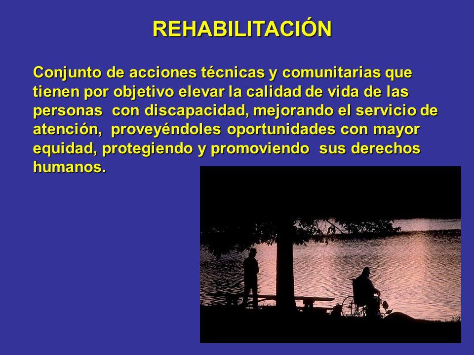 Conjunto de acciones técnicas y comunitarias que tienen por objetivo elevar la calidad de vida de las personas con discapacidad, mejorando el servicio