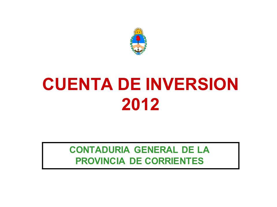 CUENTA DE INVERSION 2012 CONTADURIA GENERAL DE LA PROVINCIA DE CORRIENTES