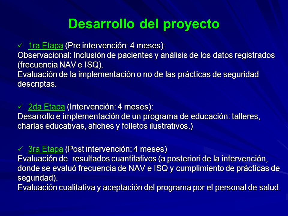 Desarrollo del proyecto 1ra Etapa (Pre intervención: 4 meses): 1ra Etapa (Pre intervención: 4 meses): Observacional: Inclusión de pacientes y análisis