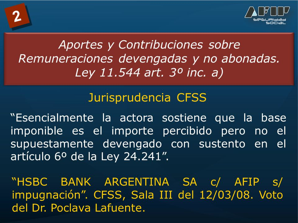 2 Aportes y Contribuciones sobre Remuneraciones devengadas y no abonadas.