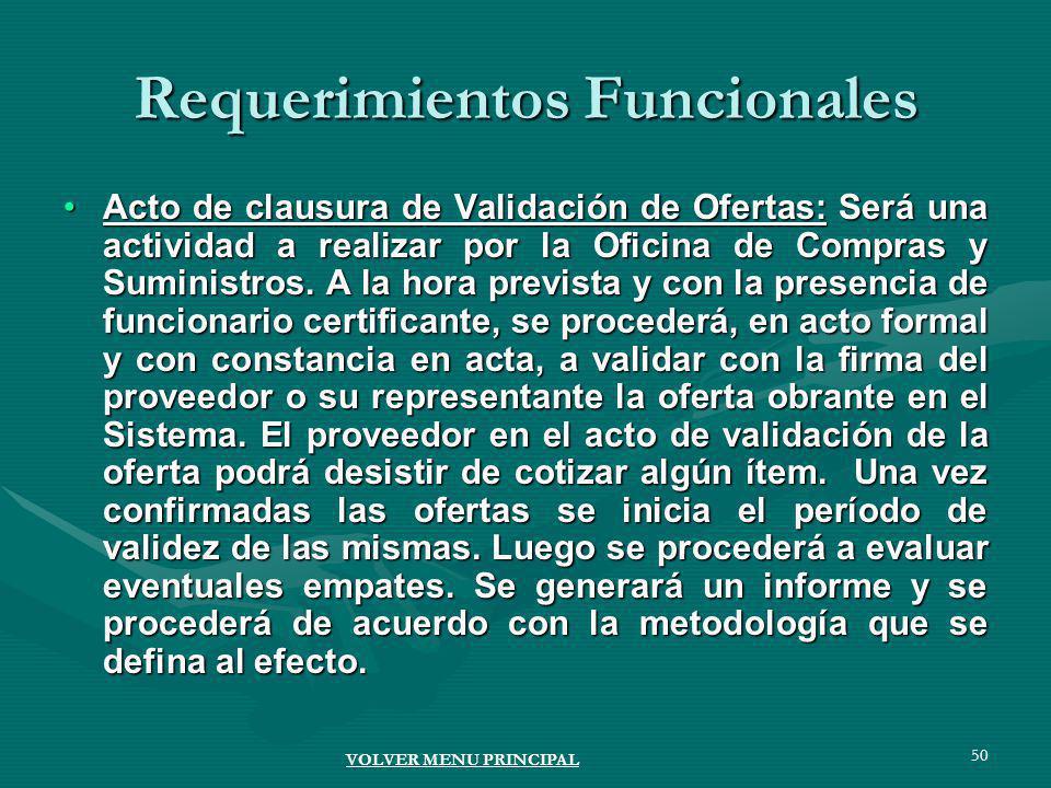 50 Acto de clausura de Validación de Ofertas: Será una actividad a realizar por la Oficina de Compras y Suministros.