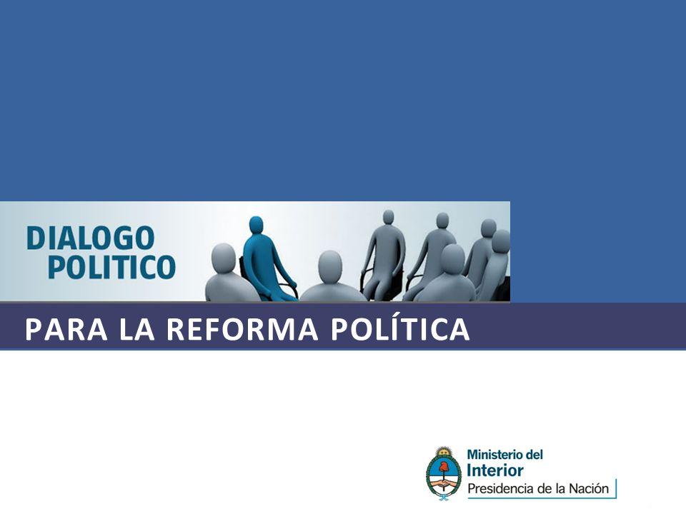 PARA LA REFORMA POLÍTICA