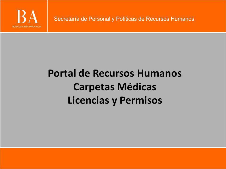 Portal de Recursos Humanos Carpetas Médicas Licencias y Permisos