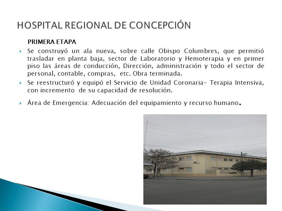 PRIMERA ETAPA Se construyó un ala nueva, sobre calle Obispo Columbres, que permitió trasladar en planta baja, sector de Laboratorio y Hemoterapia y en