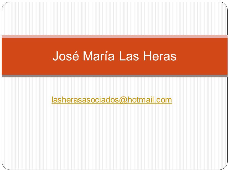 lasherasasociados@hotmail.com José María Las Heras