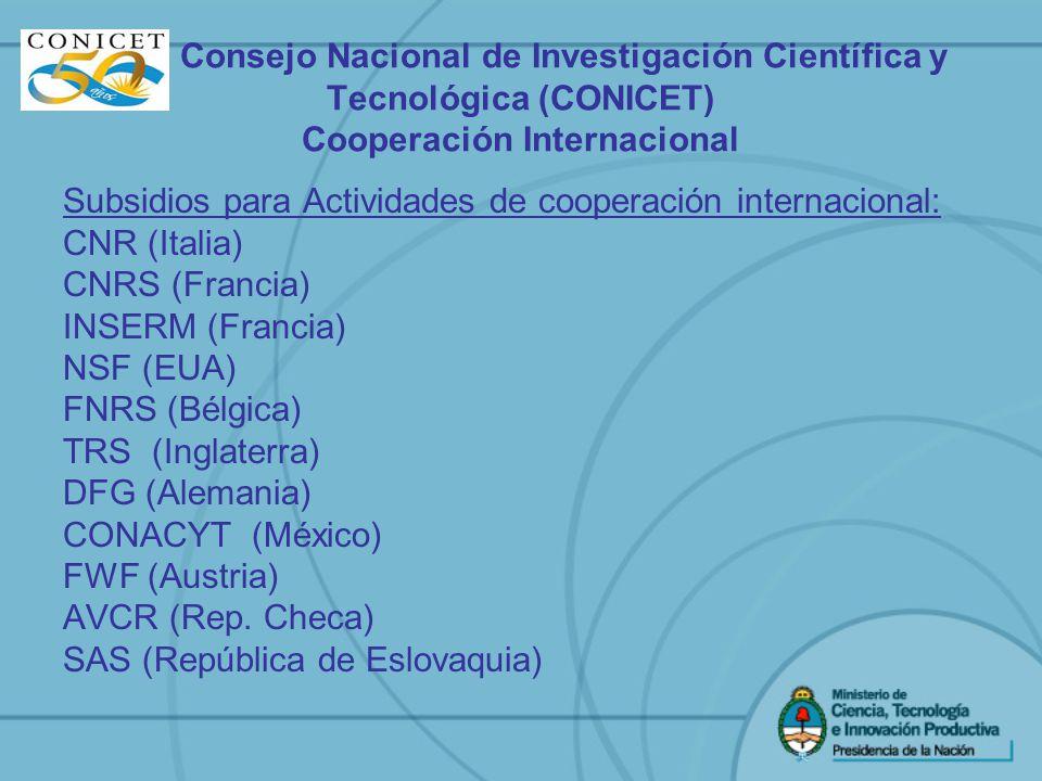 Consejo Nacional de Investigación Científica y Tecnológica (CONICET) Cooperación Internacional Subsidios para Actividades de cooperación internacional