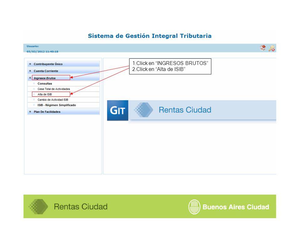 1.Click en INGRESOS BRUTOS 2.Click en Alta de ISIB