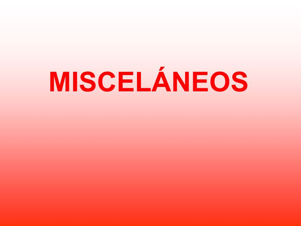 MISCELÁNEOS