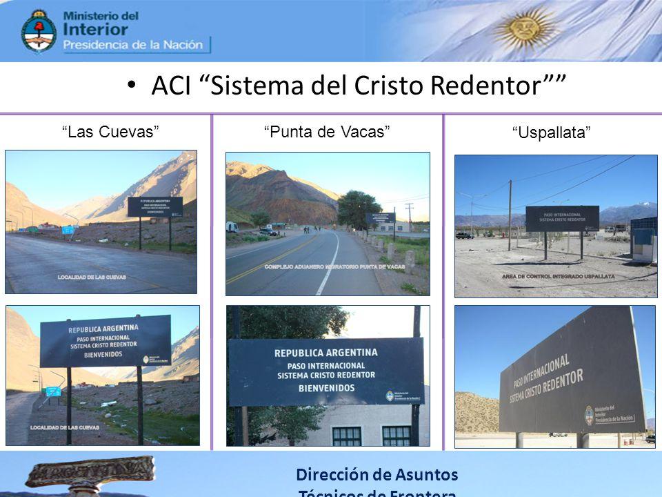 ACI Sistema del Cristo Redentor Dirección de Asuntos Técnicos de Frontera Las CuevasPunta de Vacas Uspallata