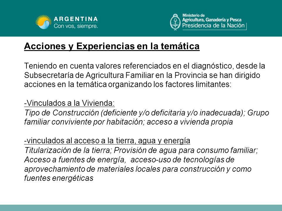 Acciones y Experiencias en la temática Teniendo en cuenta valores referenciados en el diagnóstico, desde la Subsecretaría de Agricultura Familiar en l