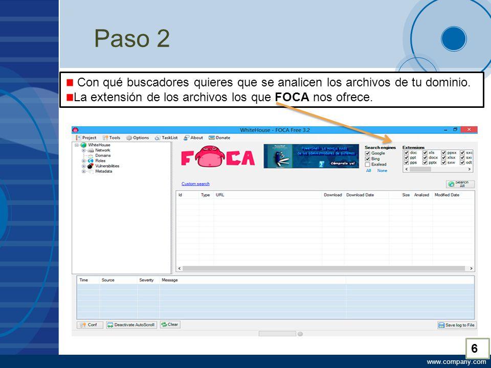 www.company.com Paso 2 Con qué buscadores quieres que se analicen los archivos de tu dominio.