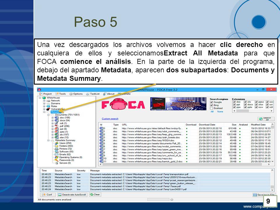 www.company.com Paso 5 Una vez descargados los archivos volvemos a hacer clic derecho en cualquiera de ellos y seleccionamosExtract All Metadata para que FOCA comience el análisis.