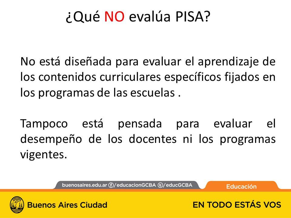No está diseñada para evaluar el aprendizaje de los contenidos curriculares específicos fijados en los programas de las escuelas.
