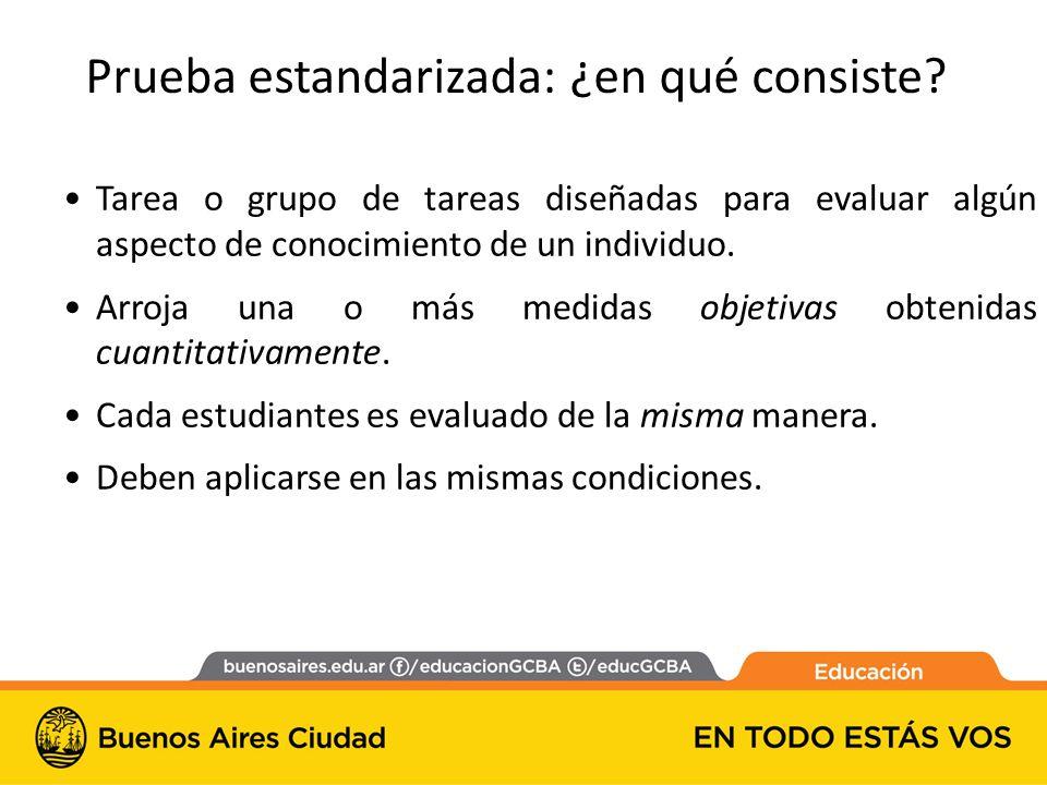 Tarea o grupo de tareas diseñadas para evaluar algún aspecto de conocimiento de un individuo.