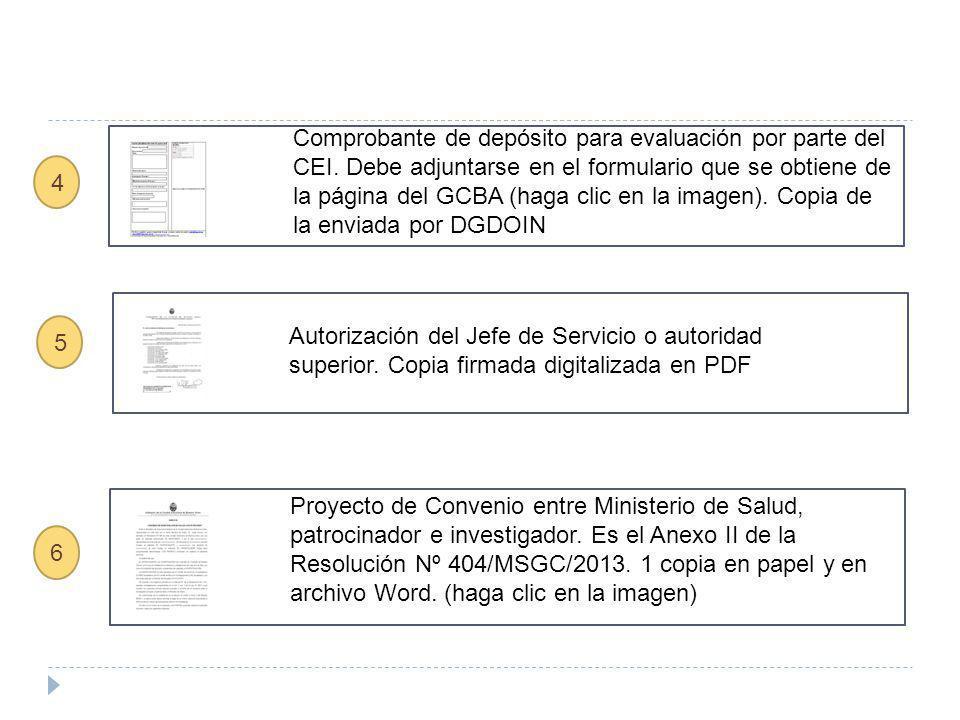 5 Autorización del Jefe de Servicio o autoridad superior. Copia firmada digitalizada en PDF Comprobante de depósito para evaluación por parte del CEI.