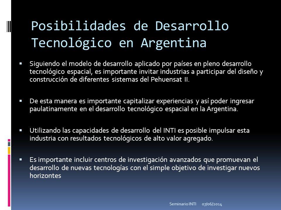 Posibilidades de Desarrollo Tecnológico en Argentina Siguiendo el modelo de desarrollo aplicado por países en pleno desarrollo tecnológico espacial, es importante invitar industrias a participar del diseño y construcción de diferentes sistemas del Pehuensat II.