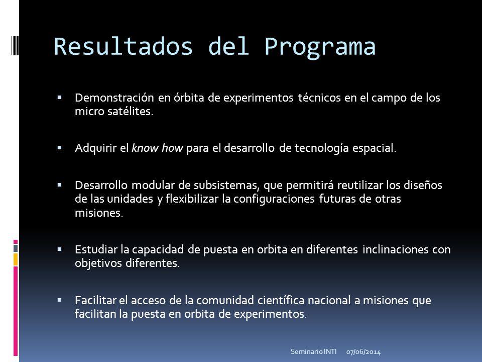 Resultados del Programa Demonstración en órbita de experimentos técnicos en el campo de los micro satélites. Adquirir el know how para el desarrollo d